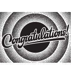 with calligraphic inscription congratulations vector image