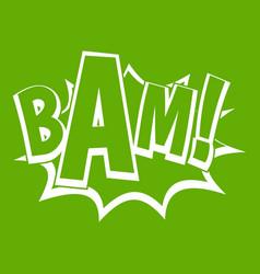 Bam comic book bubble icon green vector