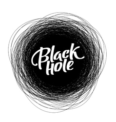 Round scribble frame with Black Hole text vector