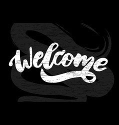 Welcome text lettering calligraphy phrase black vector