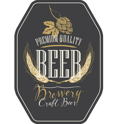 beer label with wheat ears hops and inscriptions vector image