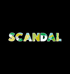 Scandal concept word art vector