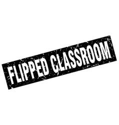 Square grunge black flipped classroom stamp vector