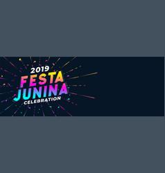 Vibrant 2019 festa junina celebration banner vector