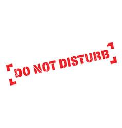 Do not disturb rubber stamp vector