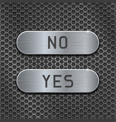 metal buttons yes and no brushed steel oval vector image