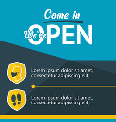 come in we are open banner template for opening vector image