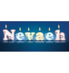 NEVAEH written with burning candles vector image