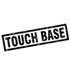 Square grunge black touch base stamp vector
