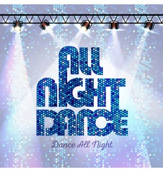 Disco background all night dance vector image