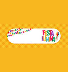 Festa junina carnival banner with text space vector