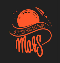 Mars colonization and exploration for t-shirt and vector