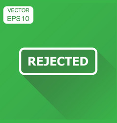 rejected seal stamp icon business concept vector image