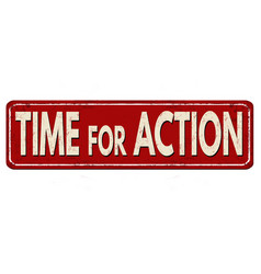 Time for action vintage rusty metal sign vector