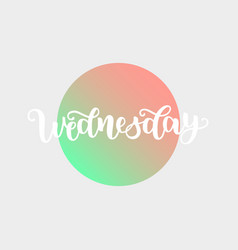 Wednesday handwriting font by calligraphy vector