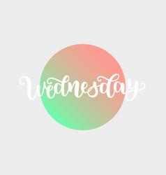 Wednesday handwriting font calligraphy vector