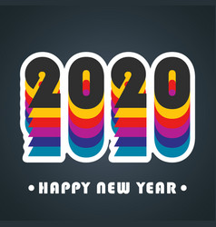 2020 happy new year background colorful design vector image