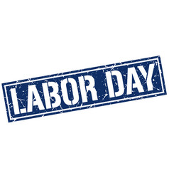 Labor day square grunge stamp vector