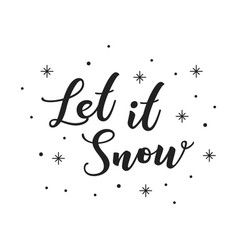 let it snow christmas holiday text vector image