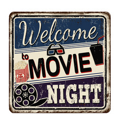 Welcome to movie night vintage rusty metal sign vector