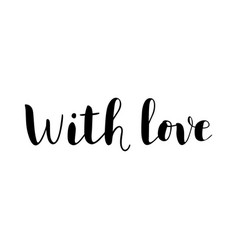 with love in black on white background vector image
