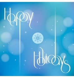 Happy Holidays for holiday vector image vector image