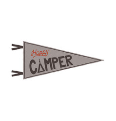 happy camper pennant template tent and text sign vector image