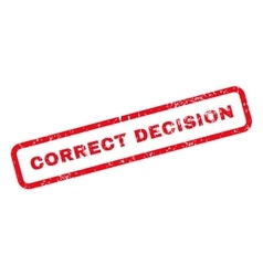 Correct Decision Text Rubber Stamp vector