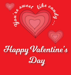 Happy valentines day greeting sweet like candy vector