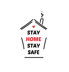 Stay home stay safe quarantine vector
