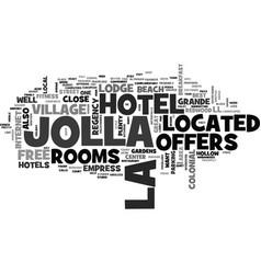 best hotels in la jolla text word cloud concept vector image vector image