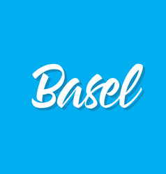 Basel text design calligraphy typography vector