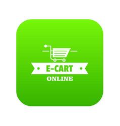 e cart icon green vector image