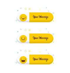 Emoji with your message design vector