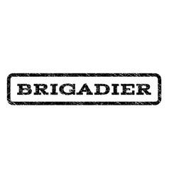 Brigadier watermark stamp vector