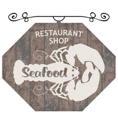 Street sign for restaurant or shop with lobster vector