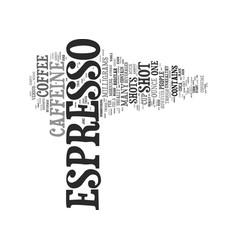 The caffeine in espresso vs drip coffee text vector