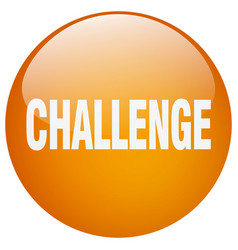 Challenge orange round gel isolated push button vector