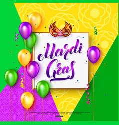 mardi gras carnival mask background with lettering vector image