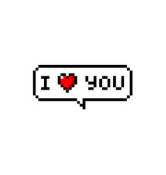 pixel i love you message speech bubble chat vector image
