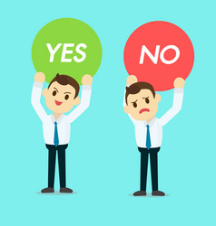 Businessman holding yes or no sign vector