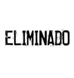 Eliminated stamp in spanish vector