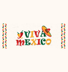 viva mexico quote banner for mexican celebration vector image