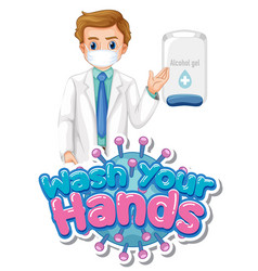 Wash your hands poster design with doctor vector
