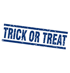 square grunge blue trick or treat stamp vector image