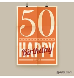 Happy birthday poster card fifty years old vector image vector image