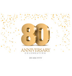 anniversary 80 gold 3d numbers vector image
