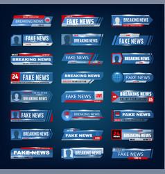 Breaking news fake news live tv media banners vector
