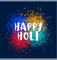 Colors splatter background for happy holi festival vector