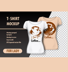 T-shirt mockup with coffee cup and funny phrase vector